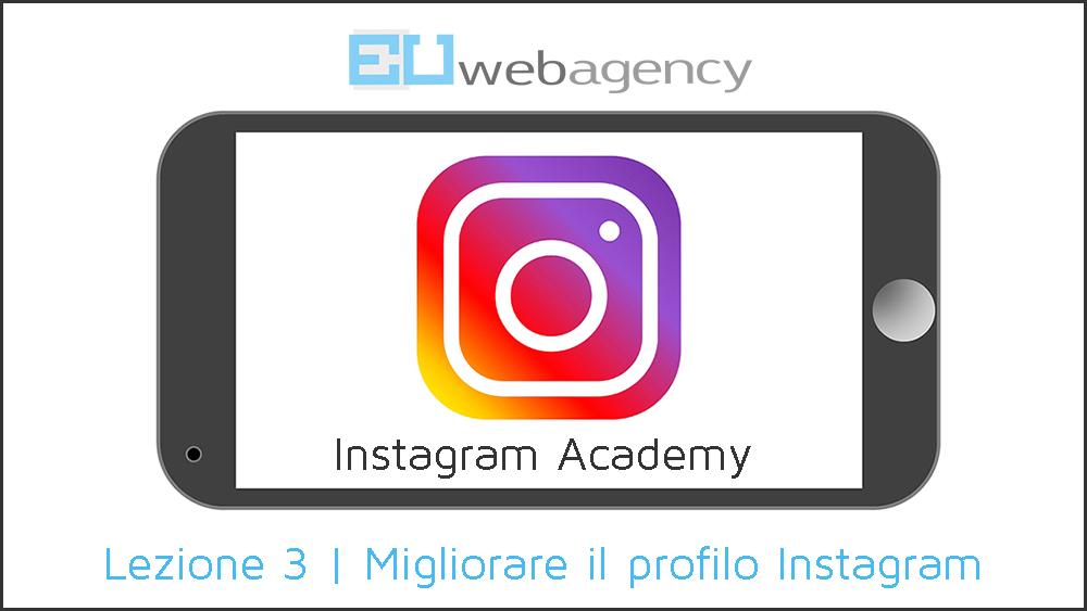 Come migliorare il profilo Instagram?| Instagram Academy