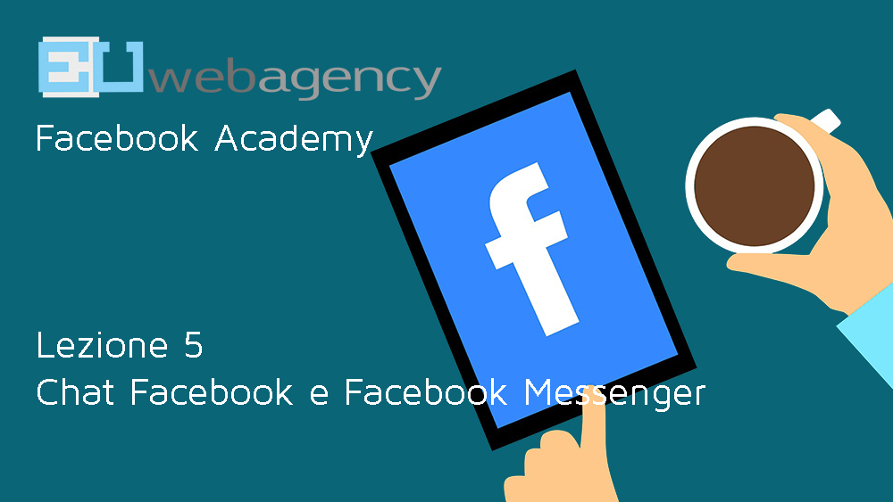 Chat di Facebook e Facebook Messenger? | Facebook Academy | 2018