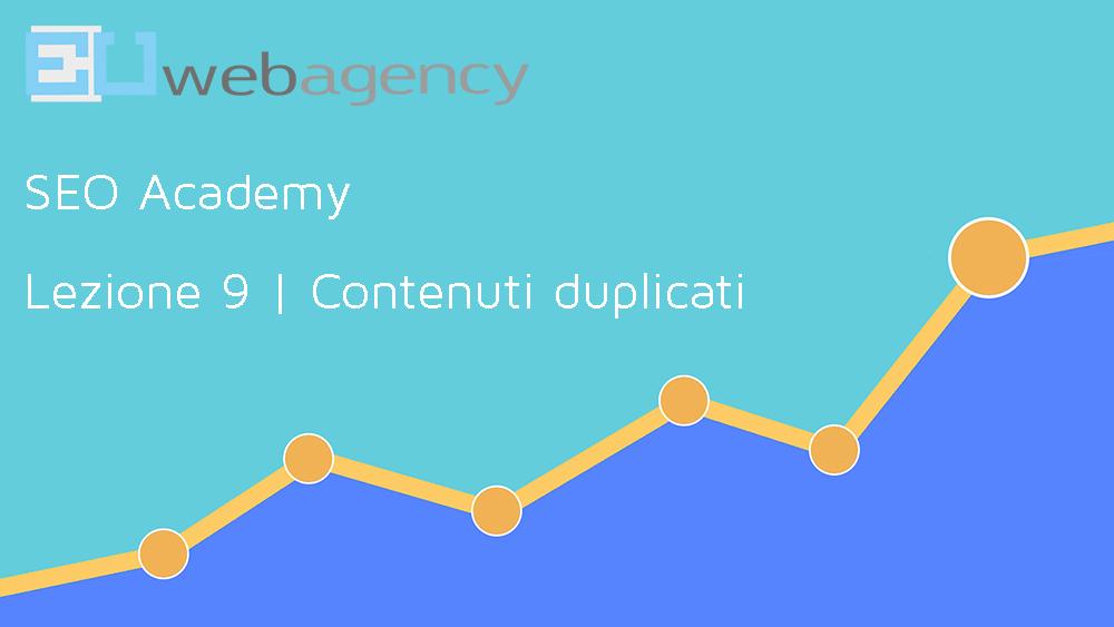 Contenuti duplicati e Rel Canonical | SEO Academy | 2018