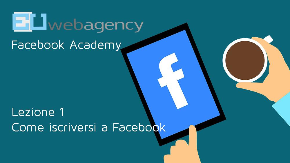 Come iscriversi a Facebook? | Facebook Academy
