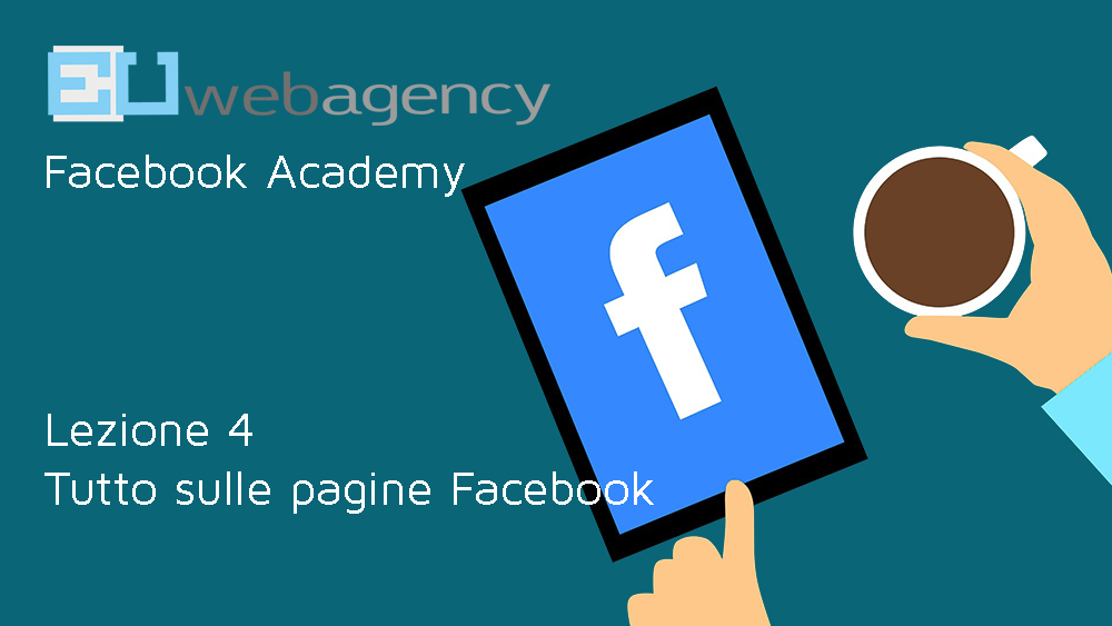 Pagina Facebook: cos'è e quando utilizzarla | Facebook Academy | 2018