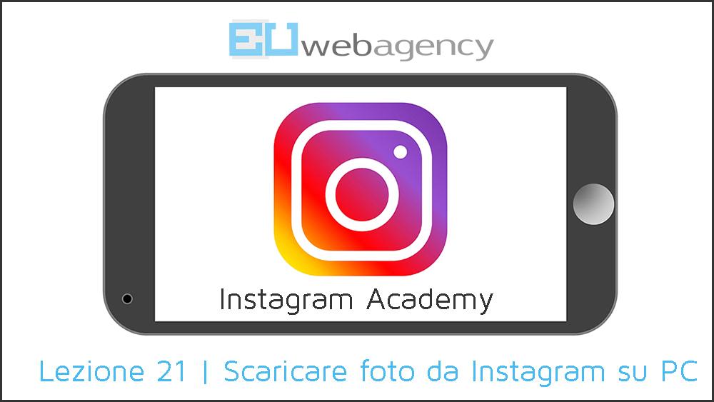 3 trucchi per scaricare foto da Instagram sul PC | Instagram Academy | 2018