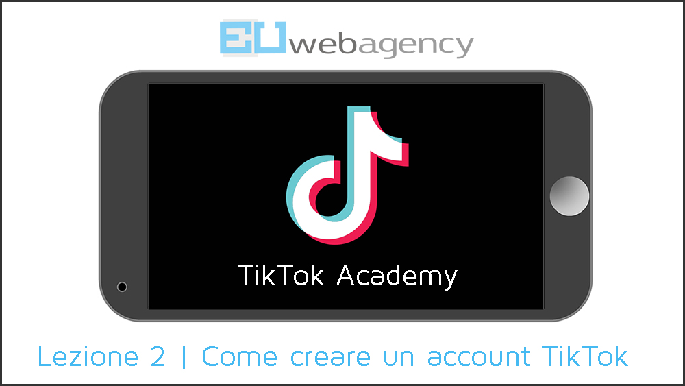 Come creare un account TikTok | TikTok Academy | 2019