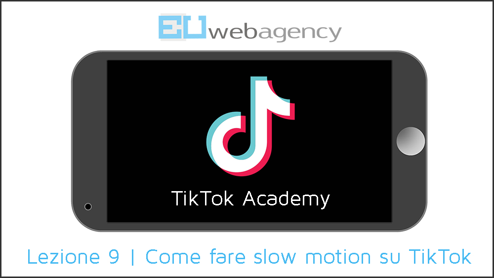 Come fare slow motion su TikTok | TikTok Academy | 2020
