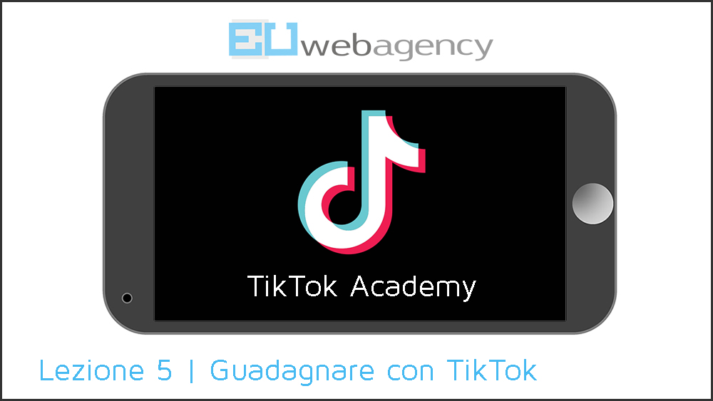 Come guadagnare con TikTok | TikTok Academy | 2020